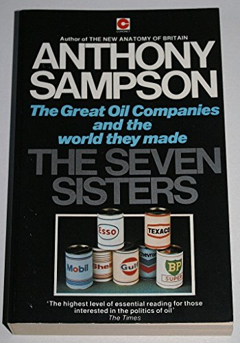 9780340213230: Seven Sisters: Great Oil Companies and the World They Made (Coronet Books)