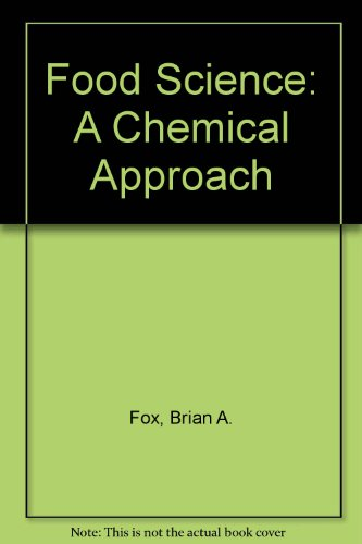 9780340213667: Food Science: A Chemical Approach