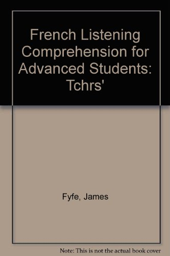 9780340213797: French Listening Comprehension for Advanced Students: Tchrs'