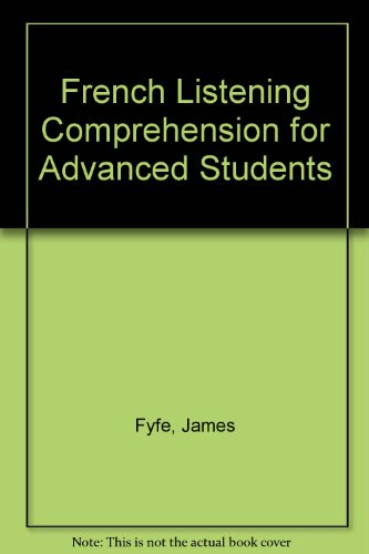 9780340213803: French Listening Comprehension for Advanced Students
