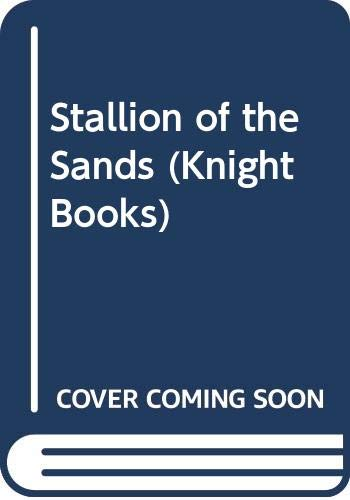 9780340213834: Stallion of the Sands (Knight Books)