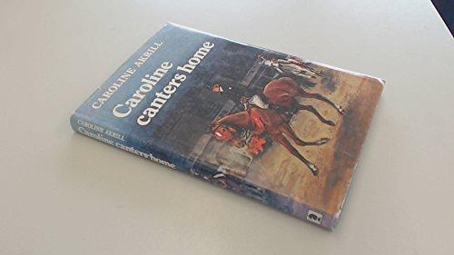 9780340213858: Caroline Canters Home