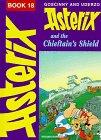 Asterix Chiefs Shield BK 18 (Classic Asterix Hardbacks): Goscinny