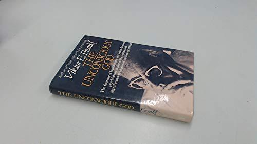 9780340217443: Unconscious God