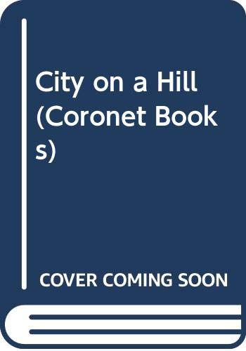 9780340217863: City on a Hill (Coronet Books)