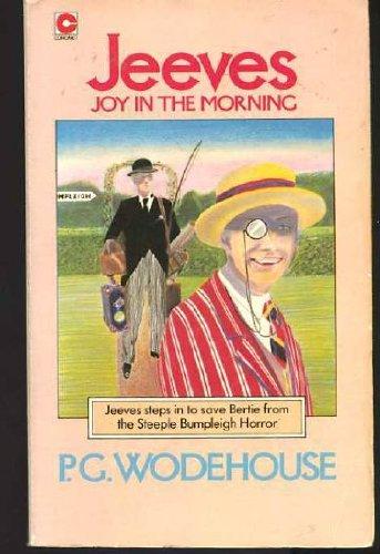 Joy in the Morning (Coronet Books): Wodehouse, P. G.