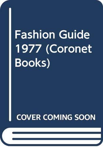 9780340217986: Fashion Guide 1977 (Coronet Books)