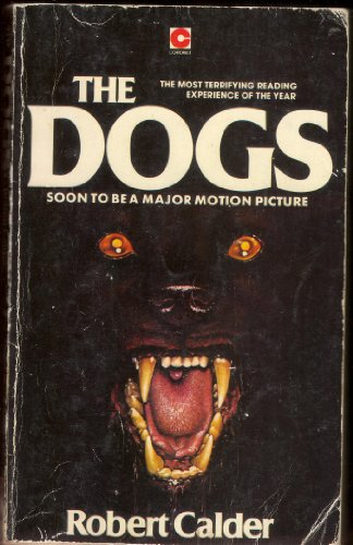 9780340218211: The Dogs (Coronet Books)
