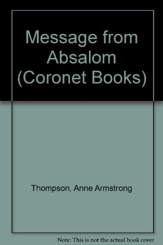 9780340218259: Message from Absalom (Coronet Books)