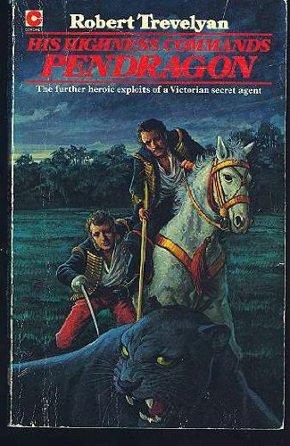 9780340218365: His Highness Commands Pendragon (Coronet Books)