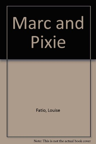 9780340219614: Marc and Pixie