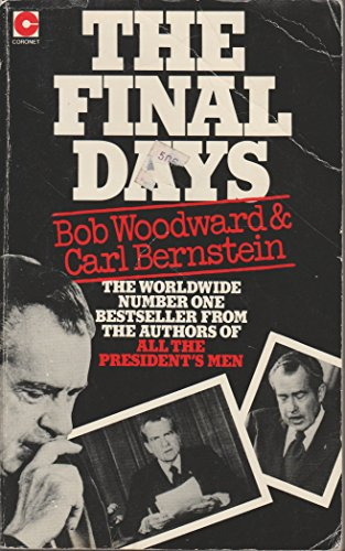 an analysis of the final days by bob woodward and carl bernstein Abebookscom: the final days (9780380311040) by bob woodward carl bernstein and a great selection of similar new, used and collectible books available now at great prices.
