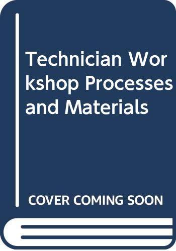 9780340221006: Technician Workshop Processes and Materials