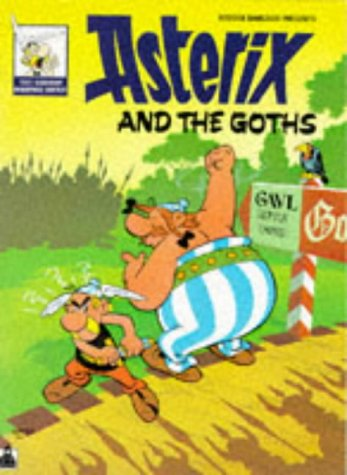 9780340221716: ASTERIX AND THE GOTHS (Asterix anglais)