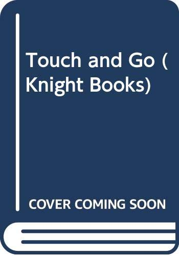 9780340222058: Touch and Go (Knight Books)