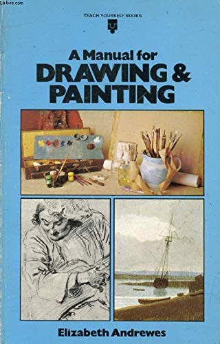 9780340222430: Manual for Drawing and Painting