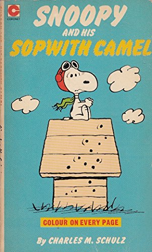9780340223079: Snoopy and His Sopwith Camel (Coronet Books)