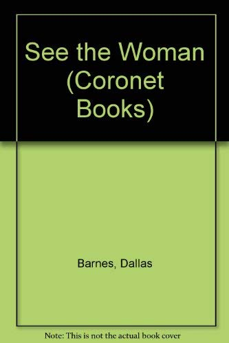 9780340223338: See the Woman (Coronet Books)