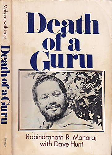 Death of a Guru: Maharaj, Rabindranath R.;
