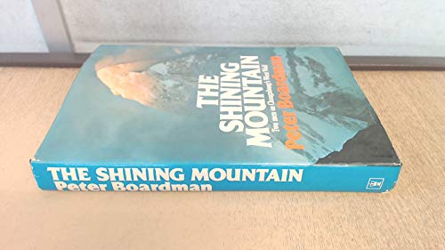 9780340223758: The Shining Mountain: Two Men on Changabang's West Wall