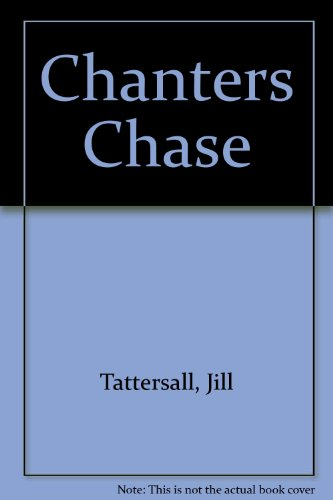 9780340224021: Chanters Chase