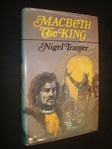 Macbeth the King: Tranter, Nigel