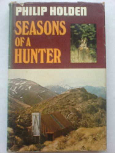Seasons of a Hunter (0340226188) by Philip Holden