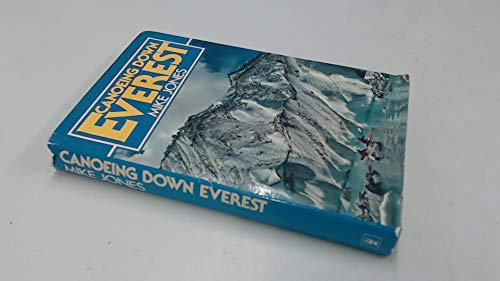 Canoeing down Everest: Jones, Mike