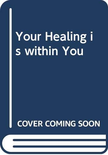 9780340228593: Your Healing is within You (Ecclesia books)