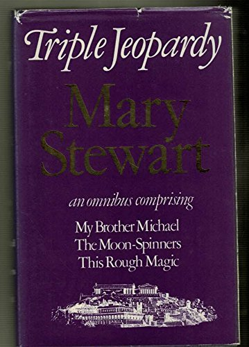Triple Jeopardy (0340228962) by Mary Stewart