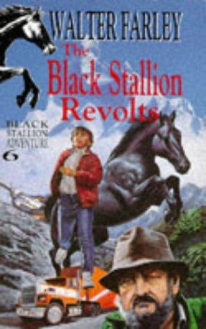 The Black Stallion Revolts (Knight Books): Farley, Walter