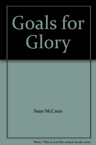 9780340229910: Goals for Glory