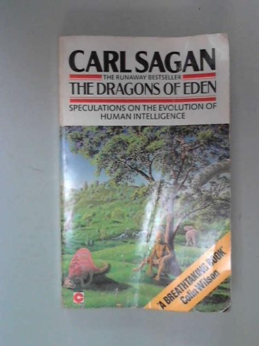 9780340230220: The Dragons of Eden: Speculations on the Evolution of Human Intelligence (Coronet Books)