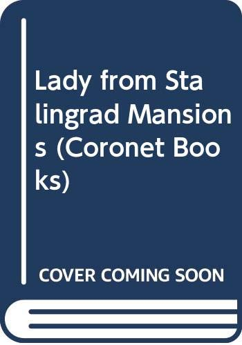 9780340230954: Lady from Stalingrad Mansions (Coronet Books)