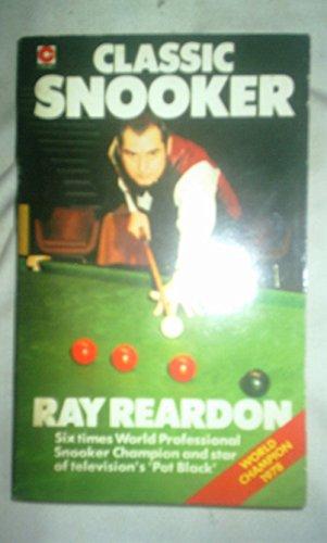 Classic Snooker (Coronet Books): Ray Reardon