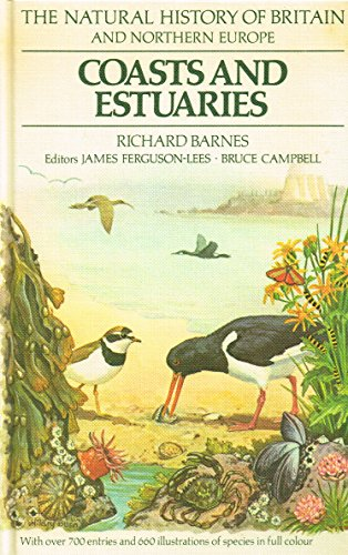 9780340231548: The Natural History Of Britain And Northern Europe. Coasts And Estuaries