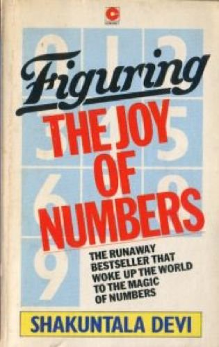 9780340232255: Figuring: the joy of numbers