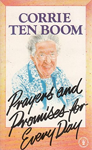 Prayers and Promises for Every Day (0340232706) by Corrie Ten Boom