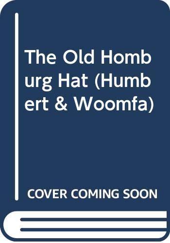 9780340233375: The Old Homburg Hat (Humbert & Woomfa)