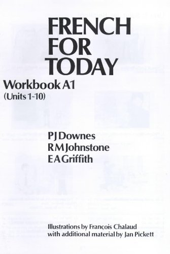 French for Today Workbook A1: Downes, P.J. Johnstone,