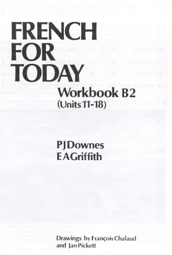 French for Today: Workbk.2 Pt. B (9780340233665) by P.J. Downes; E.A. Griffith