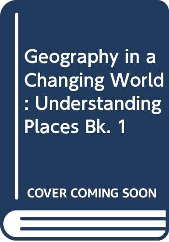Geography in a Changing World: Book 1 Understanding Places (Bk. 1) (9780340234440) by D. Jones