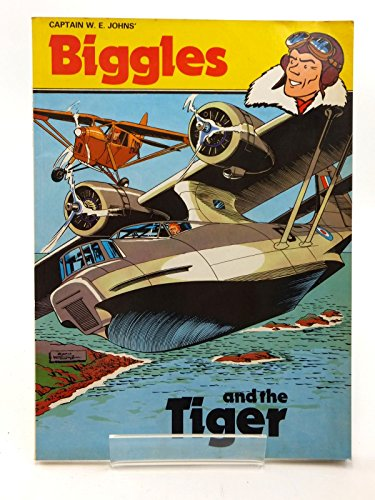 9780340234884: Biggles and the Tiger
