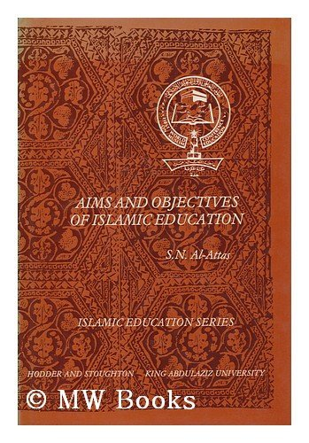 9780340236079: Aims and objectives of Islamic education (Islamic education series)