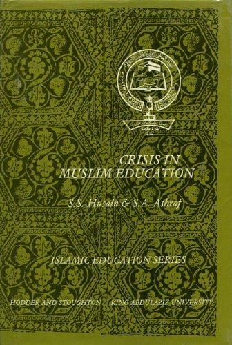9780340236086: Crisis in Muslim education (Islamic education series)