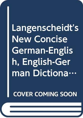 9780340236512: Langenscheidt's New Concise German-English, English-German Dictionary