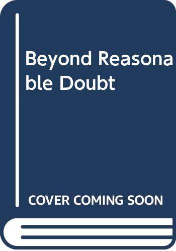 9780340236673: Beyond Reasonable Doubt