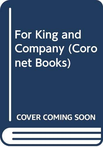 9780340236710: For King And Company