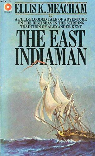 The East Indiaman: Ellis Kirby Meacham