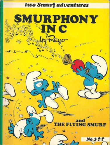 Smurphony in C ; and, the Flying Smurf